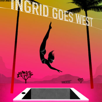 Movie poster for Ingrid Goes West